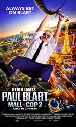 Affiche Paul Blart 2 : Super Vigile à Las Vegas