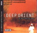 Pochette Deep Orient, Volume 1: Musiques de jour