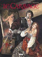Couverture La palette et l'épée - Le Caravage, tome 1