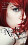 Couverture Résistance - Night School, tome 4