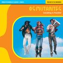 Pochette Everything Is Possible! The Best of Os Mutantes