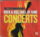 Pochette The 25th Anniversary Rock & Roll Hall of Fame Concerts (Live)