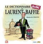 Couverture Le Dictionnaire illustré de Laurent Baffie