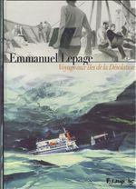 Couverture Voyage aux îles de la désolation - Terres australes, tome 1