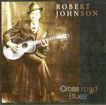 Pochette Cross Road Blues