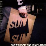 Pochette Sun Sun : Ceci n'est pas une compilation