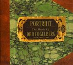 Pochette Portrait: The Music of Dan Fogelberg