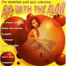 Pochette Go With the Flow: The Essential Acid Jazz Collection