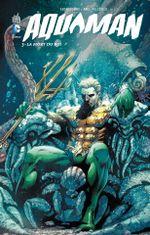 Couverture La Mort du Roi - Aquaman, tome 3