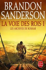Couverture La Voie des Rois, volume 1 (Les Archives de Roshar, Tome 1)