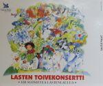 Pochette Lasten toivekonsertti: 100 suosittua lastenlaulua