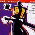Pochette Fire in de Wave