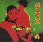 Pochette To the Maxximum
