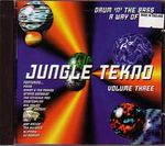 Pochette Jungle Tekno, Volume Three: Drum 'n' The Bass a Way of Life
