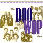 Pochette The Doo Wop Box: 101 Vocal Group Gems From the Golden Age of Rock 'n' Roll