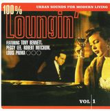 Pochette 100% Loungin', Urban Sound for Modern Living, Volume 1