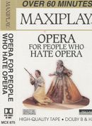 Pochette Opera for People Who Hate Opera