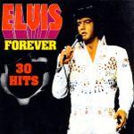 Pochette Elvis Forever 30 Hits