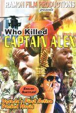 Affiche Who Killed Captain Alex?