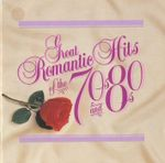 Pochette Great Romantic Hits of the 70s and 80s