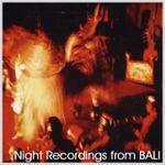 Pochette Night Recordings From Bali