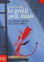 Couverture Le Gentil Petit Diable - Contes de la rue Broca, tome 2