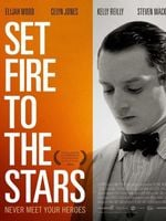 Affiche Set Fire to the Stars