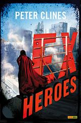 Couverture Ex heroes - Tome 1