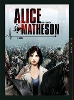 Couverture Alice Matheson, Jour Z, tome 1