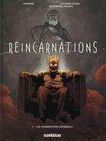 Couverture La Fondation Kendall - Réincarnations, tome 1
