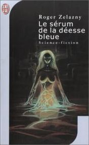 Couverture Le Sérum de la déesse bleue - Le Cycle de Francis Sandow, tome 2