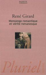 Couverture Mensonge romantique et vérité romanesque
