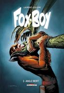 Couverture Angle Mort - Fox Boy, tome 2