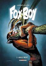 Couverture Angle Mort - Fox Boy, tome 2