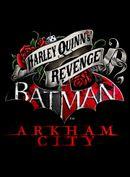 Jaquette Batman: Arkham City - Harley Quinn se venge