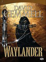 Couverture Waylander - Le Cycle de Drenaï, tome 3