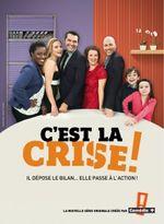 Affiche C'est la crise !