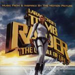 Pochette Lara Croft: Tomb Raider: The Cradle of Life: Music From & Inspired by the Motion Picture (OST)