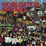 Pochette Mobilisation Generale: Protest and Spirit Jazz from France 1970-1976