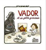 Couverture Dark Vador et sa petite princesse