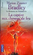 Couverture La Captive aux cheveux de feu - La Romance de Ténébreuse, tome 13