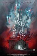 Affiche We Are Still Here