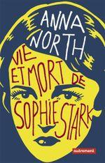 Couverture Vie et mort de Sophie Stark