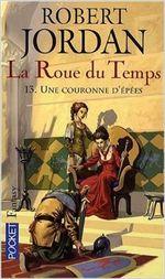 Couverture Une couronne d'épées - La Roue du temps, tome 13