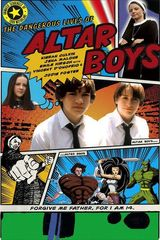 Affiche The Dangerous Lives of Altar Boys