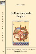 Couverture La littérature orale bulgare
