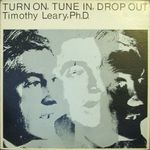 Pochette Turn On, Tune In, Drop Out (Single)