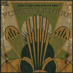 Pochette The Chronicles of the Pussywarmers