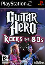 Jaquette Guitar Hero : Rocks the 80s
