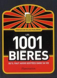 Couverture Les 1001 bières qu'il faut avoir goûtées dans sa vie
